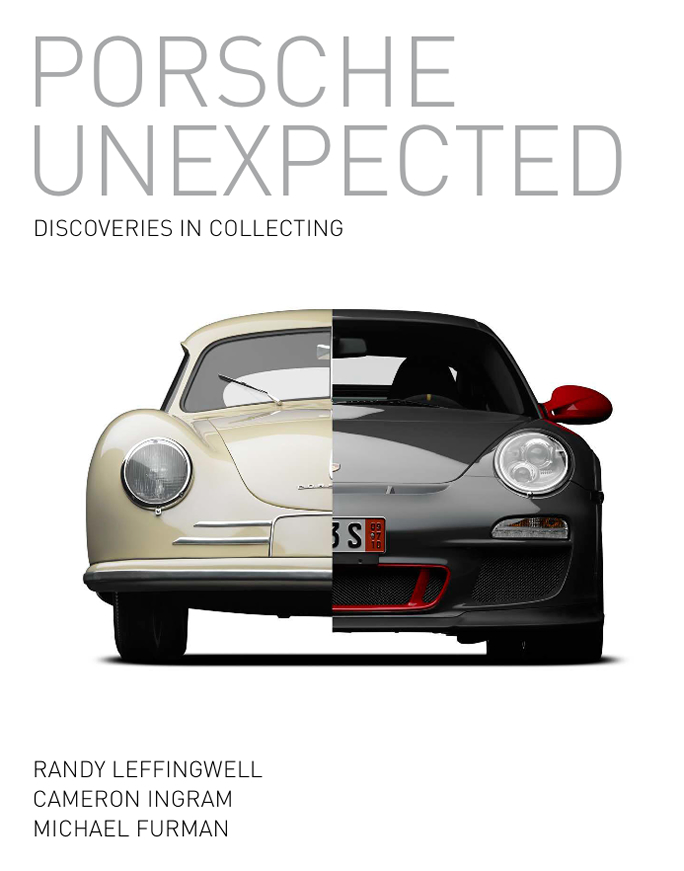Porsche Unexpected: Discoveries in Collecting